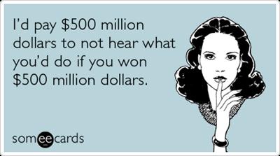 mega-millions-lottery-winner-friday-confession-ecards-someecards