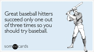 great-baseball-hitters-succeed-sports-ecard-someecards
