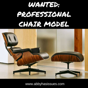 WANTED- PROFESSIONALCHAIR MODEL